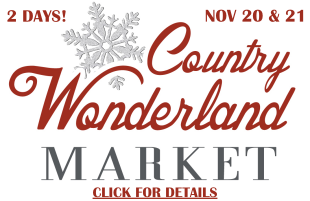 Come to our Country Wonderland Christmas Market at the Cow Palace in November.